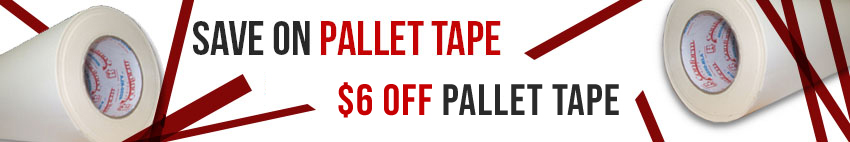 Pallet Tape 6 Dollars Off